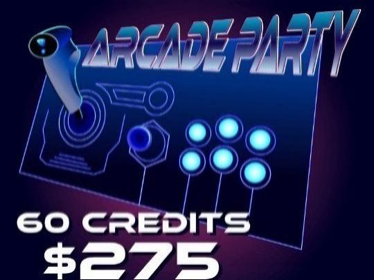 Arcade Party 60 Credits: $275