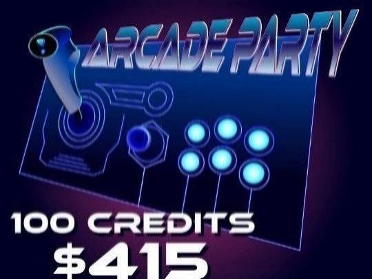 Arcade Party 100 Credits: $415